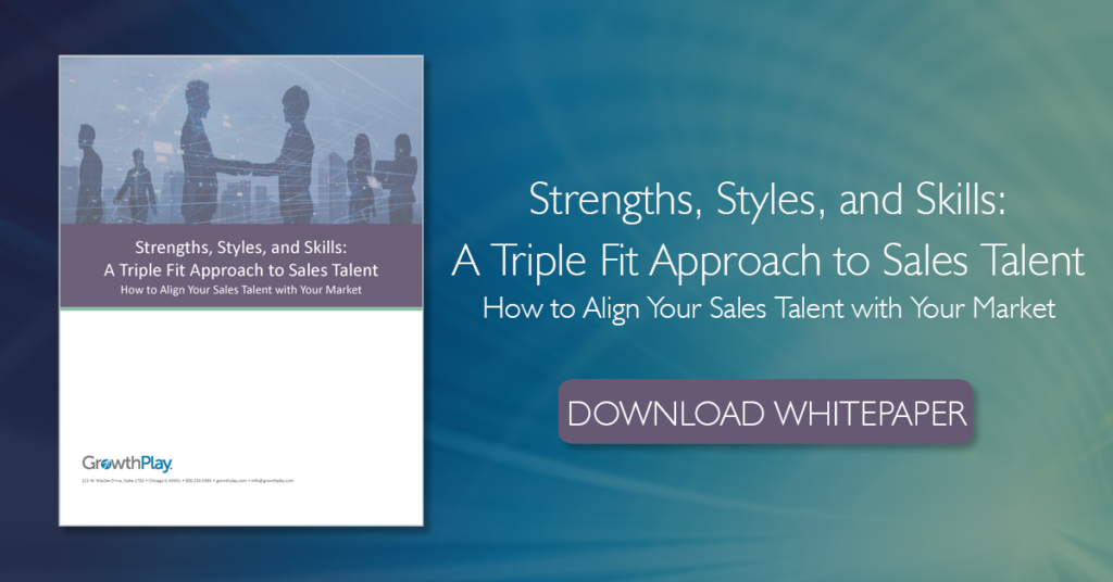 Strengths, Styles, and Skills: A Triple Fit Approach to Sales Talent